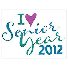I heart (love) Senior Year 2012 Poster