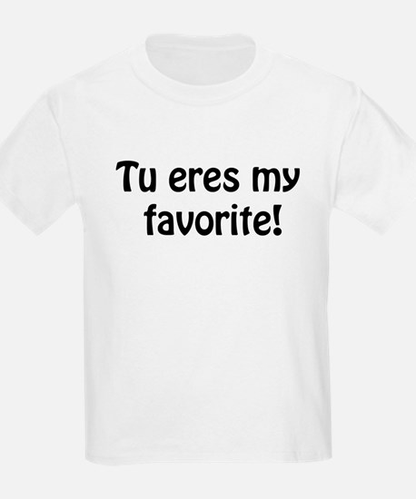 Tu eres my favorite T-Shirt