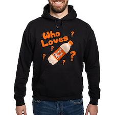 Who Loves Orange Soda Hoodie