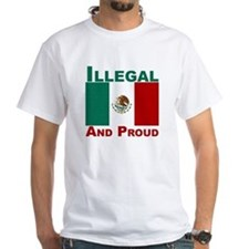 Illegal and proud Shirt