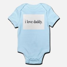 i love daddy. Infant Creeper