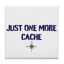 Just One More Cache Tile Coaster