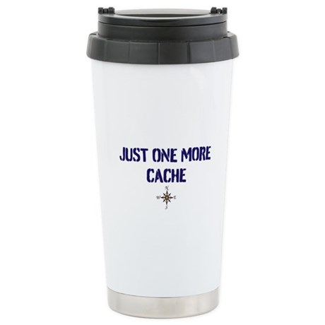 Just One More Cache Stainless Steel Travel Mug