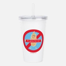 No Gluten For Me! By A Acrylic Double-wall Tumbler