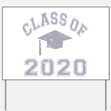 Class Of 2020 Graduation Yard Sign