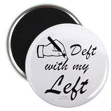 Left Handed Magnet