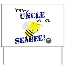Uncle is a SeaBee Yard Sign