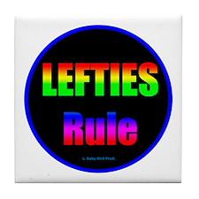 Lefties Rule Lefty Tile Coaster