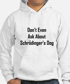 About Shrodinger's Dog Hoodie