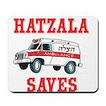 HATZALA SAVES Mousepad