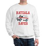 HATZALA SAVES Sweatshirt