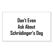 About Shrodinger's Dog Decal