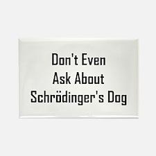 About Shrodinger's Dog Rectangle Magnet