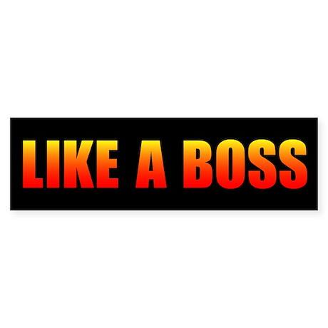 LIKE A BOSS Sticker (Bumper)
