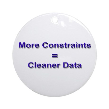 """""""Keep Your Data Clean"""" Ornament (Round)"""