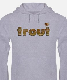 Funny Brown trout Hoodie
