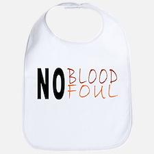 No Blood No Foul Bib