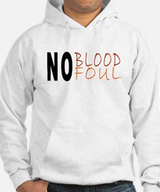 No Blood No Foul Hoodie