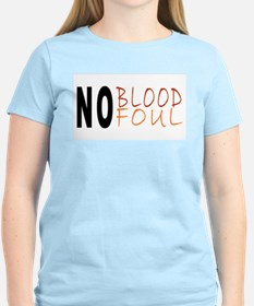 No Blood No Foul Women's Pink T-Shirt