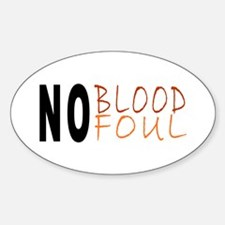 No Blood No Foul Oval Decal