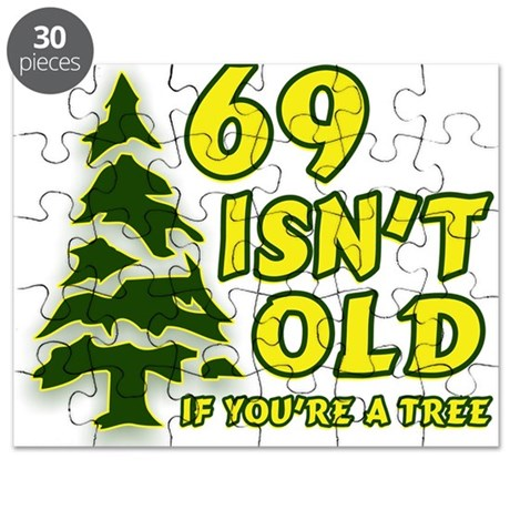 69 Isn't Old, If You're A Tree Puzzle