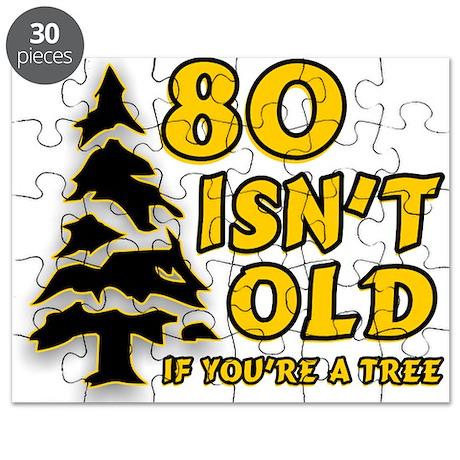 80 Isnt old Birthday Puzzle