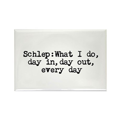 Schlep Rectangle Magnet