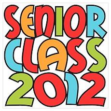 Senior Class of 2012 Poster