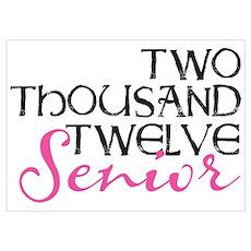 Two 1000 Twelve Senior PINK Poster