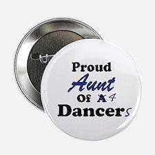Aunt of 4 Dancers Button