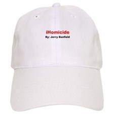iHomicide by Jerry Banfield Baseball Cap