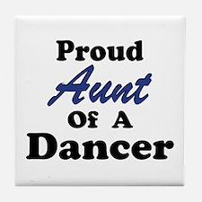Aunt of a Dancer Tile Coaster