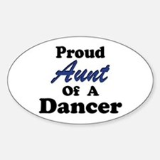 Aunt of a Dancer Oval Stickers