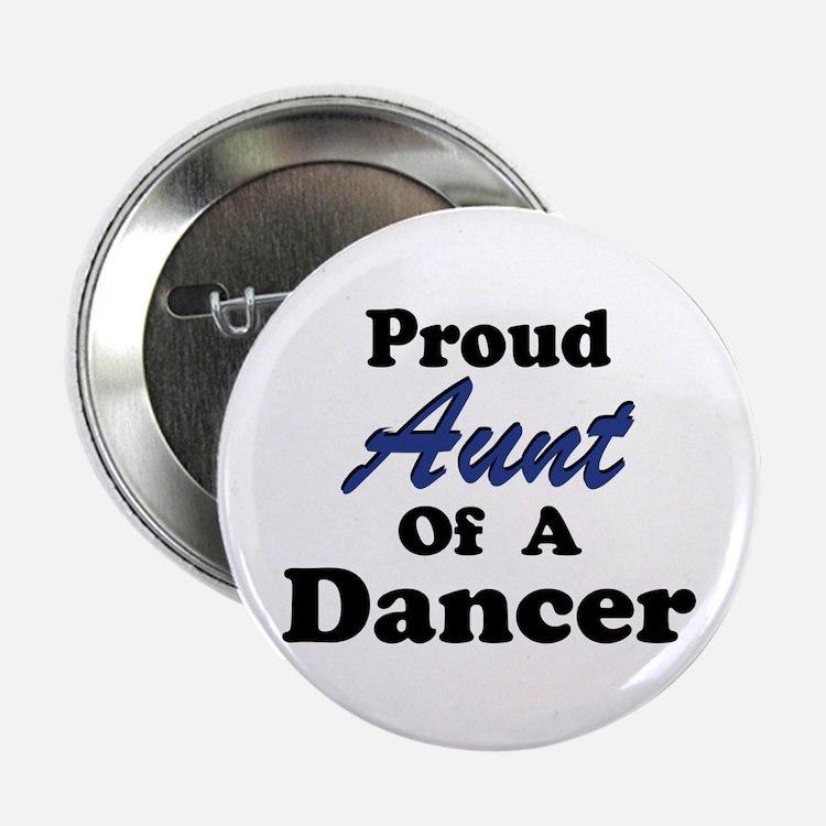 Aunt of a Dancer Button