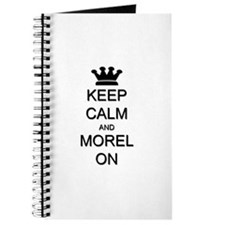 Keep Calm and Morel On Journal