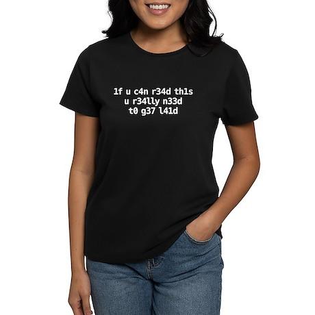 1f u c4n r34d th1s Women's Dark T-Shirt