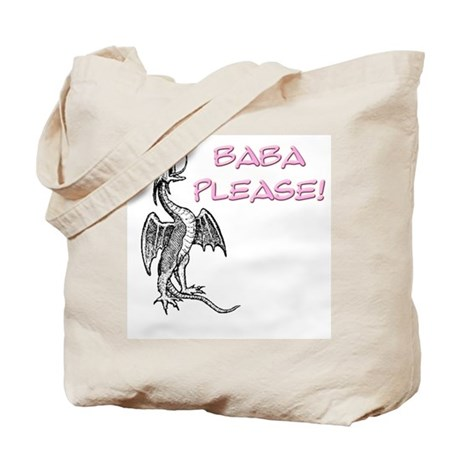 Baba Please! in Pink Tote Bag