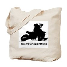 kill your sportbike Tote Bag