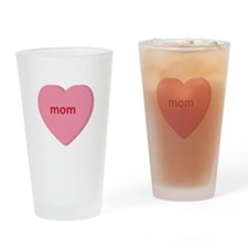 Candy Heart - Mom Drinking Glass