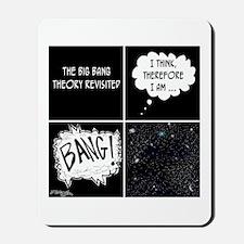 The Big Bang Theory Revisited Mousepad
