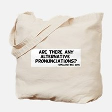 Pronunciation Tote Bag