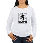 Every Day I'm Stompin Women's Long Sleeve T-Shirt