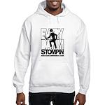 Every Day I'm Stompin Hooded Sweatshirt