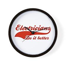 Electricians Do It Better Wall Clock
