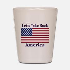 Take Back America Shot Glass