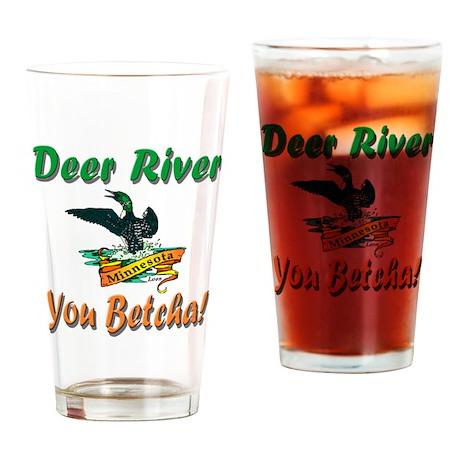 Deer River 'You Betcha' Drinking Glass