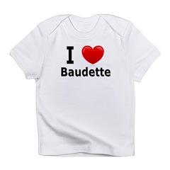 I Love Baudette Infant T-Shirt