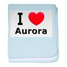 I Love Aurora baby blanket