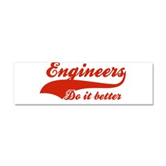 Engineers Do It Better Car Magnet 10 x 3