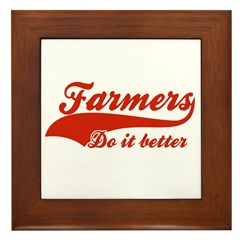 Farmers Do It Better Framed Tile